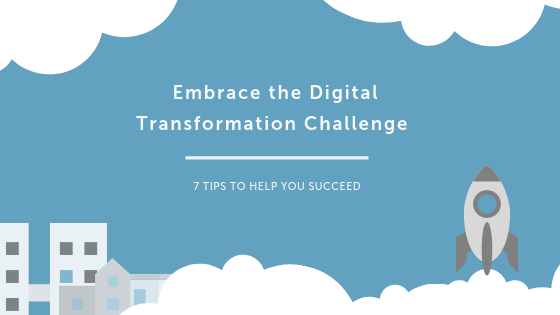 Embrace the Digital Transformation Challenge 🚀  7 Tips to Help You Succeed!
