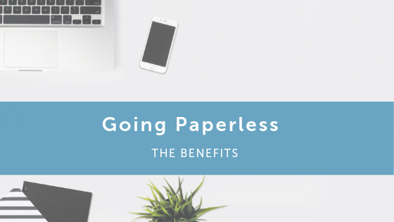 Going Paperless - The Benefits